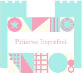 Princess Imperfect